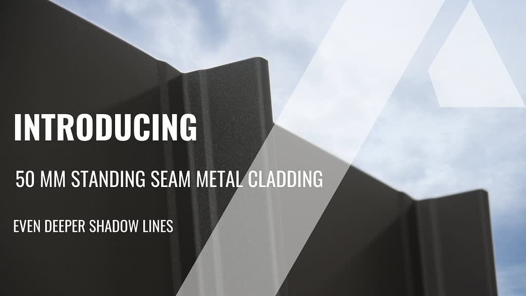 , Even Deeper Shadow Lines With 50mm Standing Seam Metal Cladding